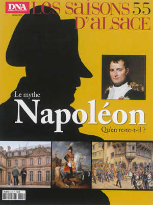 Saisons d'Alsace (Les). n° 55, Le mythe Napoléon : qu'en reste-t-il ?