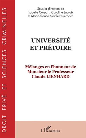 Université et prétoire : mélanges en l'honneur de monsieur le professeur Claude Lienhard