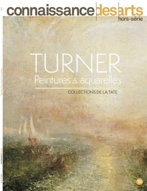 Turner : peintures & aquarelles : collections de la Tate