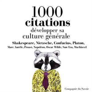 1.000 citations : développer sa culture générale