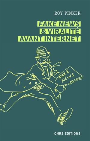 Fake news & viralité avant Internet