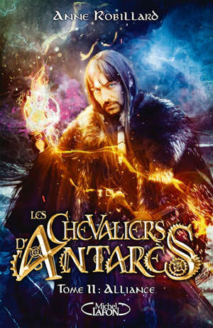 Les chevaliers d'Antarès. Volume 11, Alliance