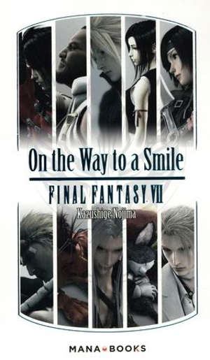 On the way to a smile : Final fantasy VII