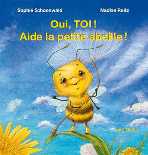 Oui, toi ! Aide la petite abeille !