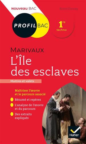Marivaux, L'île des esclaves (1725) : maîtres et valets : 1re techno, nouveau bac