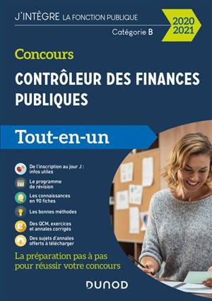 Concours contrôleur des finances publiques, catégorie B : tout-en-un : 2020-2021