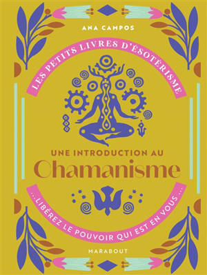 Une introduction à l'interprétation du chamanisme
