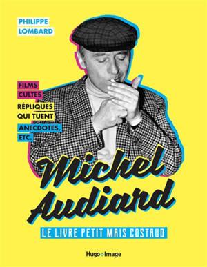 Michel Audiard : le livre petit mais costaud