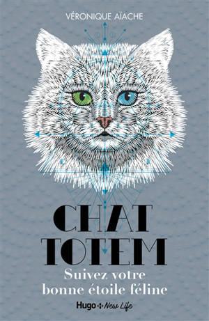 Chat totem : suivez votre bonne étoile féline