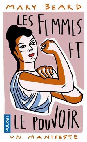Les femmes et le pouvoir : un manifeste