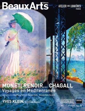 Monet, Renoir... Chagall : voyages en Méditerranée; Yves Klein, l'infini bleu : Atelier des lumières, Paris