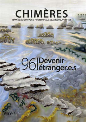 Chimères. n° 96, Devenir étranger.e.s
