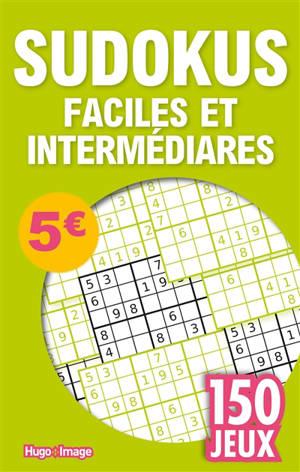Sudokus faciles et intermédiaires : 150 jeux