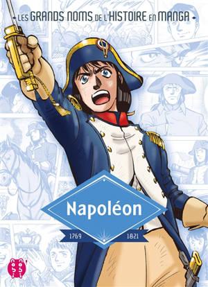 Napoléon : 1769-1821