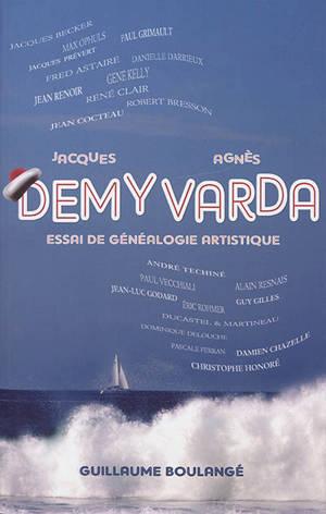Jacques Demy, Agnès Varda : essai de généalogie artistique