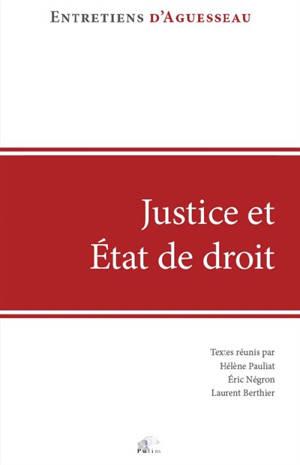 Justice et Etat de droit : regards sur l'état d'urgence en France et à l'étranger : actes du colloque organisé à Limoges le 13 octobre 2017