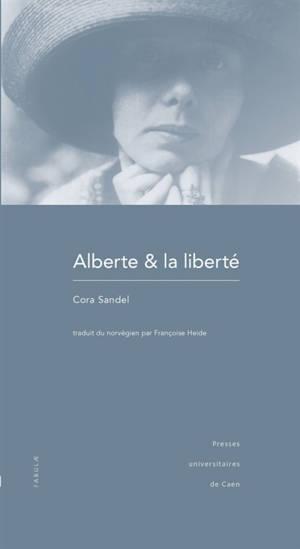 Alberte & la liberté