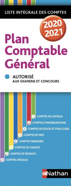 Plan comptable général 2020-2021 : liste intégrale des comptes : autorisé aux examens et concours