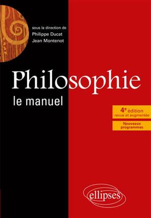 Philosophie, le manuel : nouveaux programmes