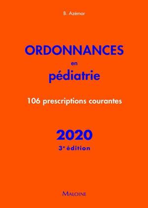 Ordonnances en pédiatrie : 106 prescriptions courantes : 2020