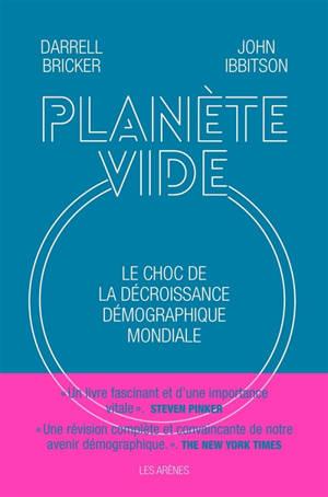 Planète vide : le choc de la décroissance démographique mondiale