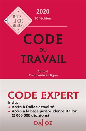 Code du travail 2020 : annoté, commenté en ligne