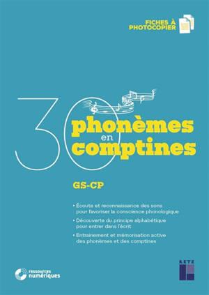 30 phonèmes en 30 comptines : GS-CP + ressources numériques
