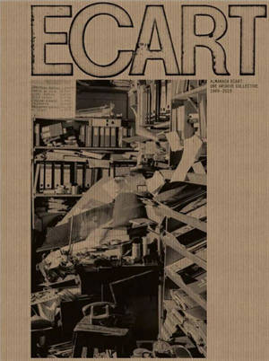 Almanach Ecart : une archive collective : 1969-2019