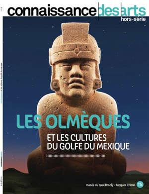Les Olmèques et les cultures du golfe du Mexique : Musée du Quai Branly-Jacques Chirac