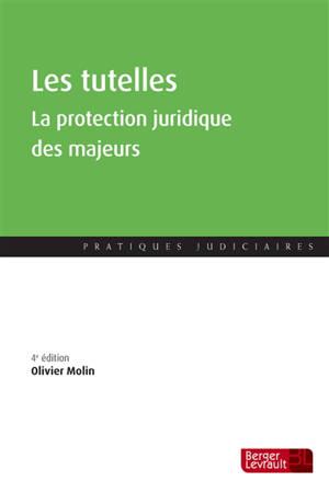 Les tutelles : la protection juridique des majeurs