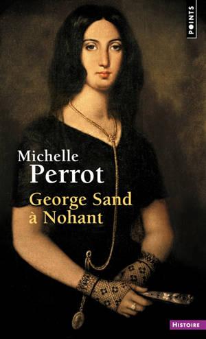 George Sand à Nohant : une maison d'artiste
