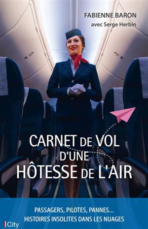 Carnet de vol d'une hôtesse de l'air