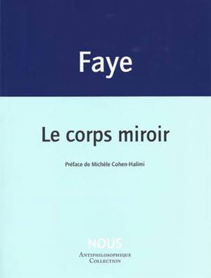 Le corps miroir