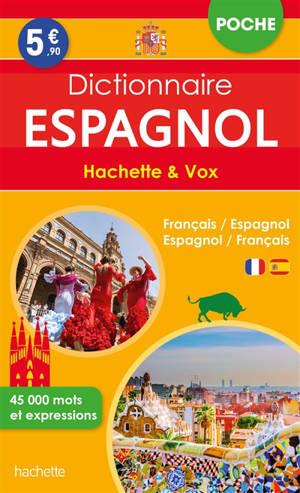 Dictionnaire poche espagnol Hachette & Vox : français-espagnol, espagnol-français