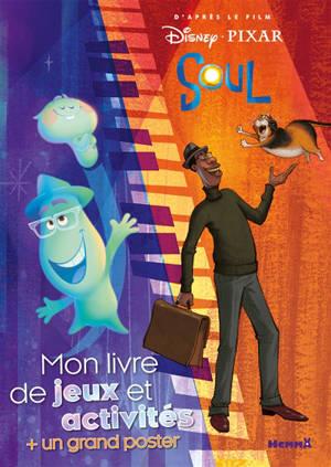 Soul : mon livre de jeux et activités + un grand poster
