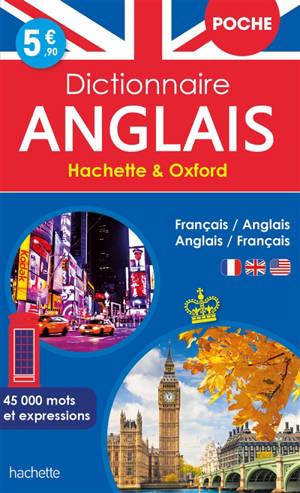 Dictionnaire de poche Hachette & Oxford : français-anglais, anglais-français : 45.000 mots et expressions