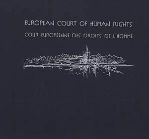 European court of human rights = Cour européenne des droits de l'homme
