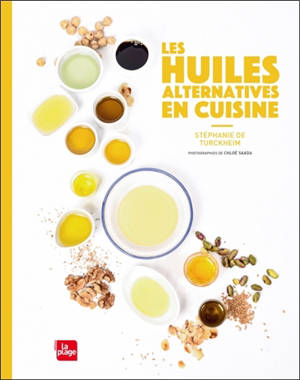 Les huiles alternatives en cuisine