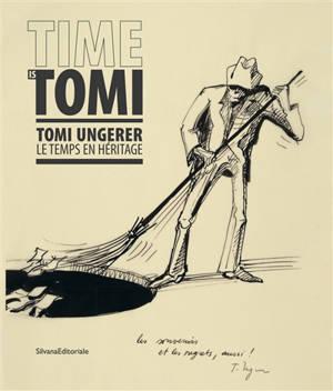 Time is Tomi : Tomi Ungerer, le temps en héritage : exposition, Besançon, Musée du temps, du 22 février au 28 juin 2020