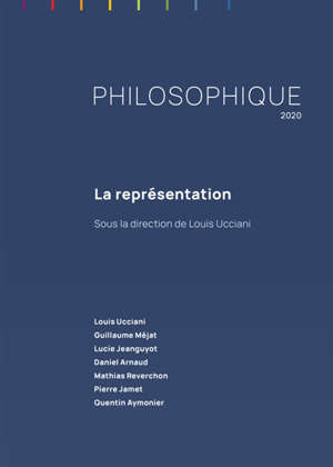Philosophique. n° 2020, La représentation