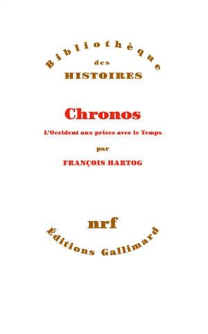 Chronos : esquisse d'une histoire du temps