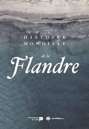 Histoire mondiale de la Flandre