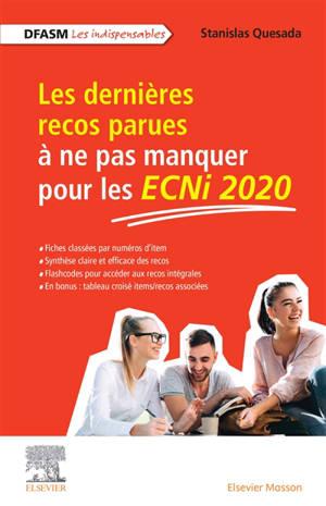 Les dernières recos parues et à ne pas manquer pour les ECNi 2020