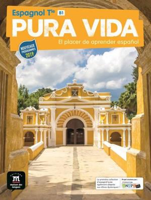 Pura Vida, espagnol terminale, B1 : nouveaux programmes 2019
