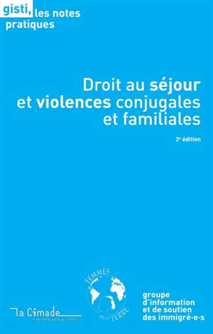 Droit au séjour et violences conjugales et familiales