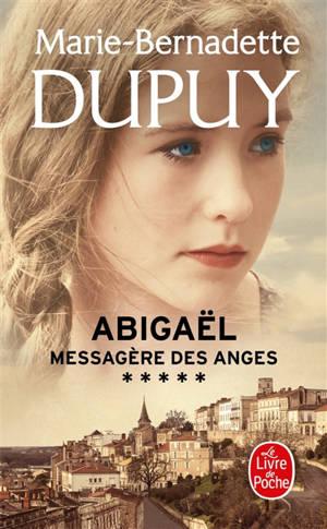 Abigaël : messagère des anges. Volume 5