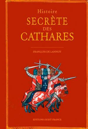 Histoire secrète des cathares