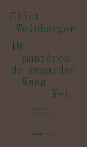19 manières de regarder Wang Wei