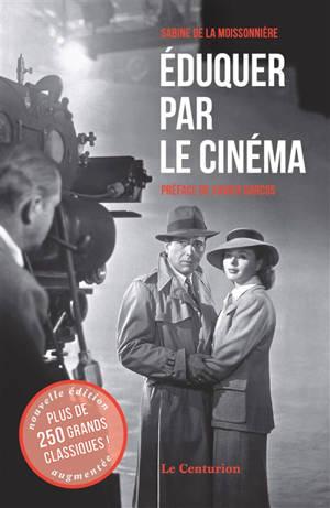 Eduquer par le cinéma, Grands classiques