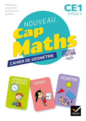 Nouveau Cap Maths CE1 cycle 2 : cahier de géométrie